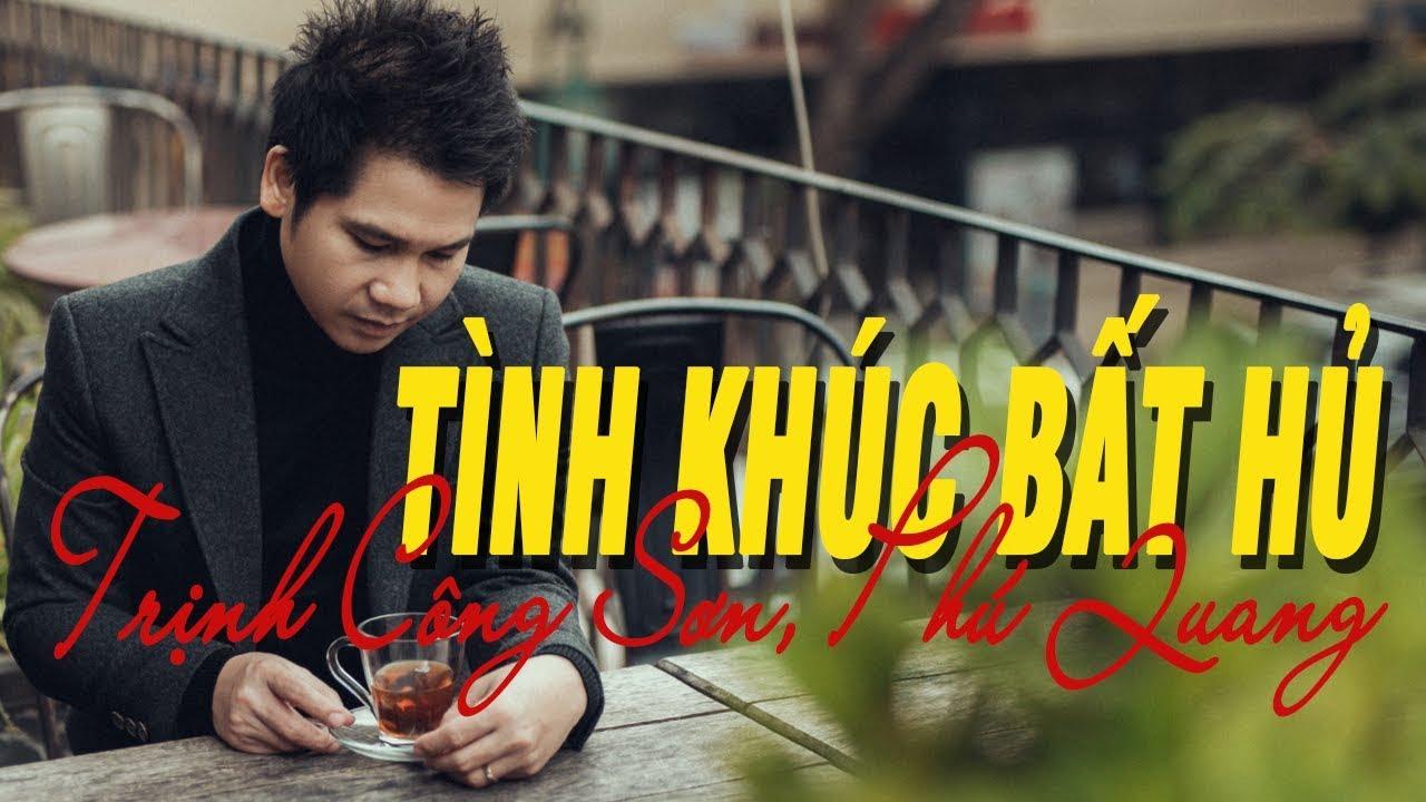 NHỮNG BẢN TÌNH KHÚC BẤT HỦ Trịnh Công Sơn, Phú Quang, Y Vũ