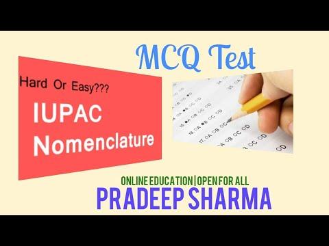 Multiple choice test -,MCQ , IUPAC Nomenclature