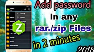 How to Add password and compress in any rar/zip files in 2 minutes on Android (zarchiver) 2018