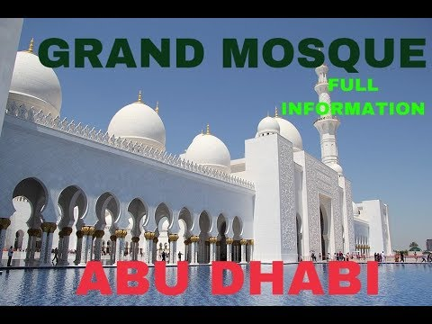 THE SHEIKH ZAYED MOSQUE ABU DHABI | WORLD'S BEAUTIFUL MOSQUE | GRAND MOSQUE | TALKS AND TRAVEL
