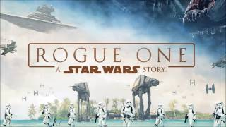 Rogue One : A Star Wars Story OST 17 Your Father Would Be Proud
