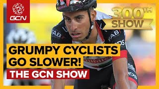Grumpy Cyclists Are Slower - Is That You?   The Gcn Show Ep. 300