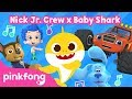 Sing with Baby Shark, Chase, Blaze, Gil and Blue | Nick Jr. Crew x Baby Shark
