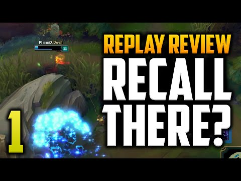 LoL Replay Review #1 - Where to recall and landing skill shots