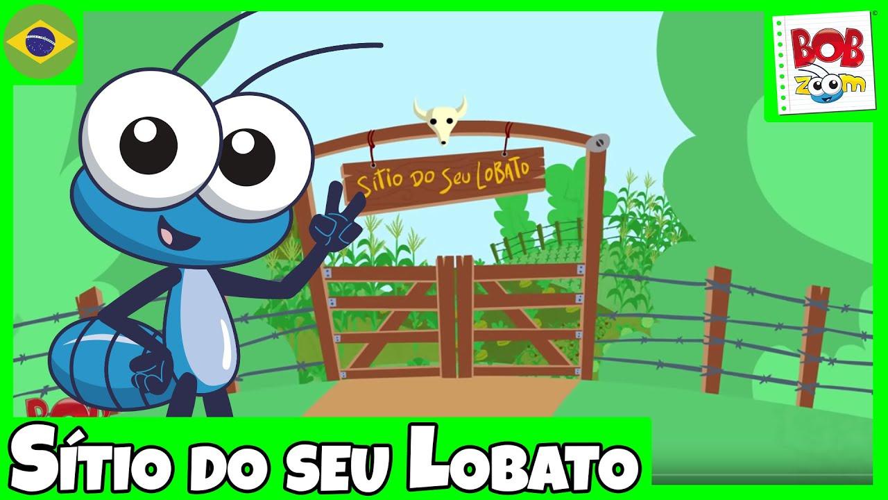 94468b1f2ce Sítio do seu Lobato - Bob Zoom - Video Infantil Musical Oficial ...