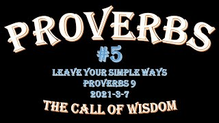 Proverbs #5 - Leave Your Simple Ways