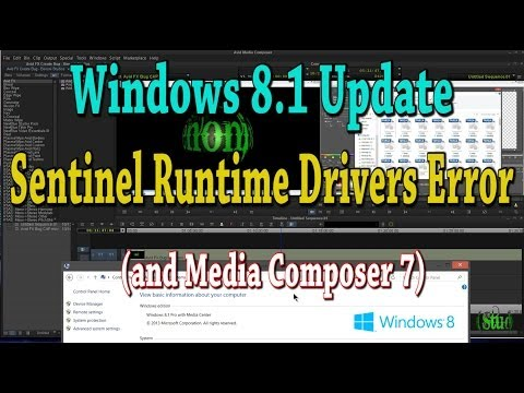 Windows 8.1 Update and Sentinel Runtime Drivers Error (and Media Composer)
