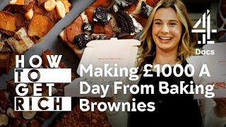 I Make £1,000 A Day Baking Brownies 🤑🍫 | How To Get Rich