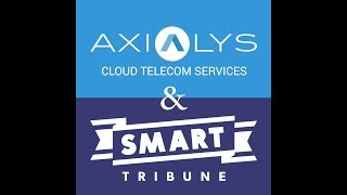 Axialys & Smart Tribune : regards croisés sur la Relation Client