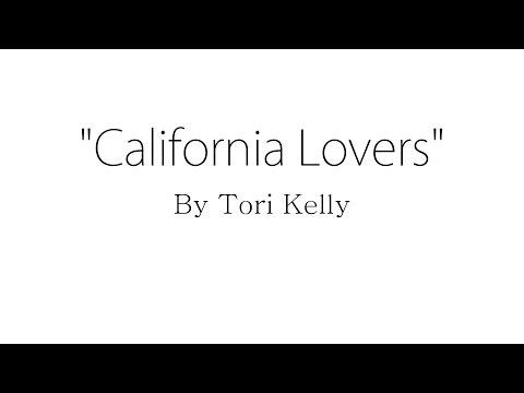 California Lovers - Tori Kelly (Lyrics)