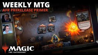 Weekly MTG | AFR Prerelease Primer with Gavin Verhey