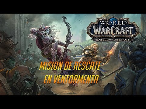 WORLD OF WARCRAFT - BATTLE FOR AZEROTH (ALFA) - MISIÓN DE RESCATE EN VENTORMENTA
