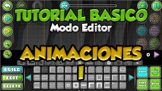 TUTORIAL MODO EDITOR - Cómo hacer animaciones (Básico)
