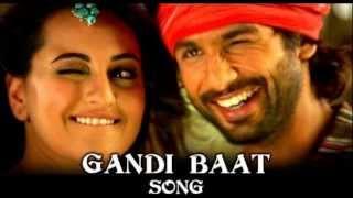 Gandi baat song rajkumar 2013 - singer mika singh music by pritam - shahid kapoor and sonakshi sinha
