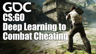 Robocalypse Now: Using Deep Learning to Combat Cheating in Counter-Strike: Global Offensive