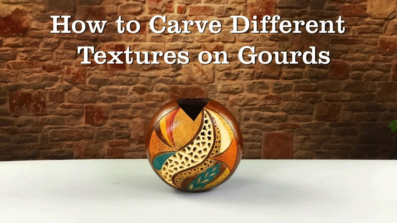Carving textures on gourds youtube