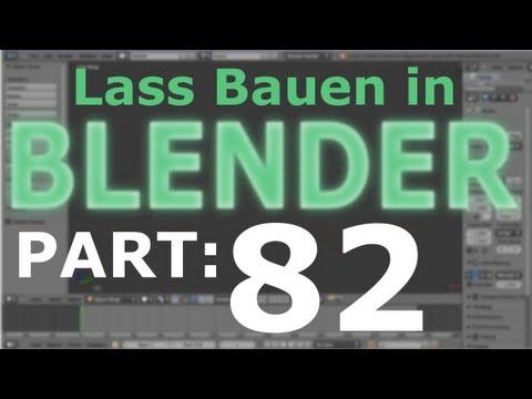 Lass´ Bauen in Blender #82 [Deutsch] - Zu groß alles viel zu groß