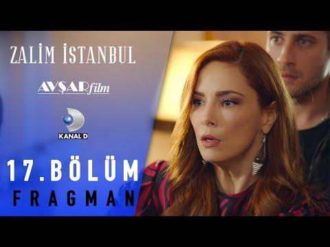Zalim İstanbul Dizisi 17. Bölüm Fragman (Kanal D)