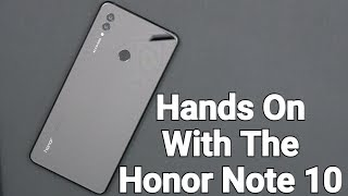 Hands On With The Massive Honor Note 10