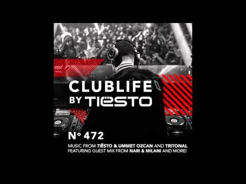 ClubLife by Tiësto Podcast 472   First Hour