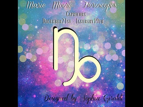 capricorn december 22 2019 weekly horoscope by marie moore