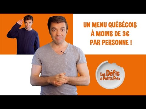 Menu québécois à 3 € - Défis à Petits Prix