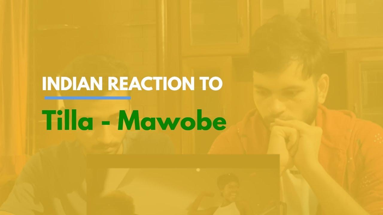 "Download ""Tilla - Mawobe [Official Video]"" Indian Reaction to Nigerian Song   TillaVEVO"