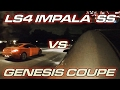 LS4 Impala SS vs Turbo Genesis Coupe