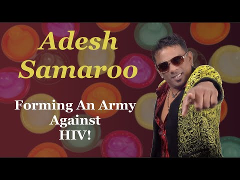 Adesh Samaroo - Hiv Aids (2020 Intellectual Chutney)