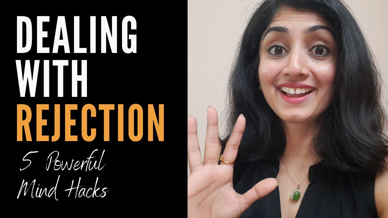Overcome Fear of Rejection and Failure- 😐Dealing with Rejection using the 5 Powerful Mind Hacks!