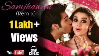 Main Tenu Samjhawan (Full Video) - DJ Chetas & (Violinist) Sandeep Thakur (Remix)