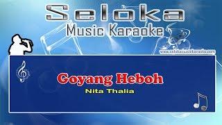 Nita Thalia - Goyang Heboh | Karaoke musik Version Keyboard + Lirik tanpa vokal