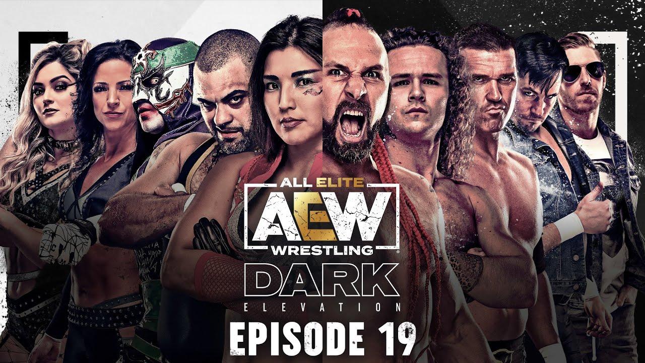 AEW Dark: Elevation Episode 19 - July 19, 2021