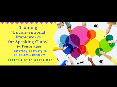 """Training """"Unconventional Frameworks for Speaking Clubs"""" by Seneca Ryan"""