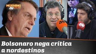 """""""Governadores de Paraíba"""": Bolsonaro nega que tenha criticado povo nordestino"""