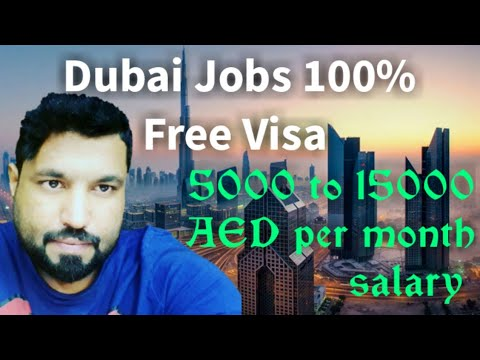 Salary 5000 to 15000 Dirham || Jobs in Dubai || 100% Free Totally Free Visa || / Dubai Jobs