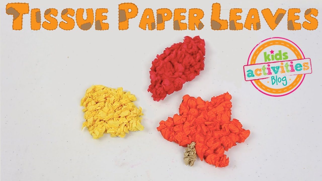 tissue paper ideas crafts tissue paper leaves craft for fall 5590