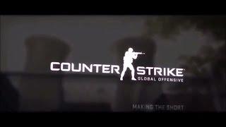 CS:GO- MAKING OF TRAILER