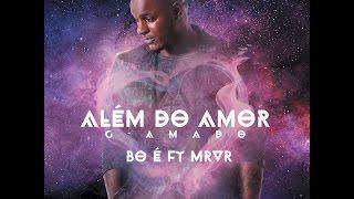 G-Amado - Bó É (feat. Mr VR) (Audio)