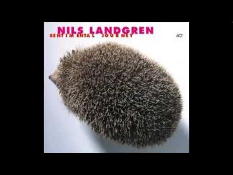 Nils Landgren - Be There For You