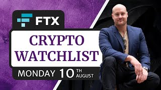 Crypto Watchlist | FTX Exchange | Monday 10th August (2020)