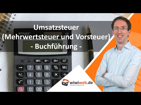 Buchführung: Umsatzsteuer (Mehrwertsteuer und Vorsteuer)
