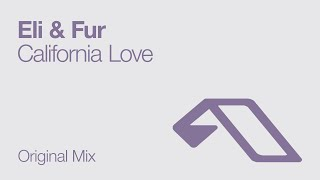 Eli & Fur - California Love