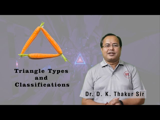 Triangle | Types of Triangle | Classifications | Polygons