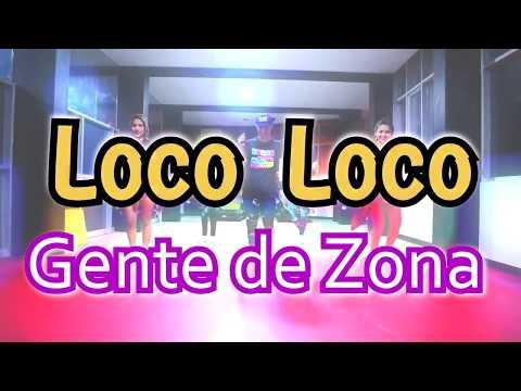 Gente De Zona - Loco Loco Ft. Kelvis Ochoa, Gilberto Santa Rosa| Coreografía | Zumba | Ernesto Jara