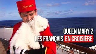 Queen Mary 2 : les français en croisière