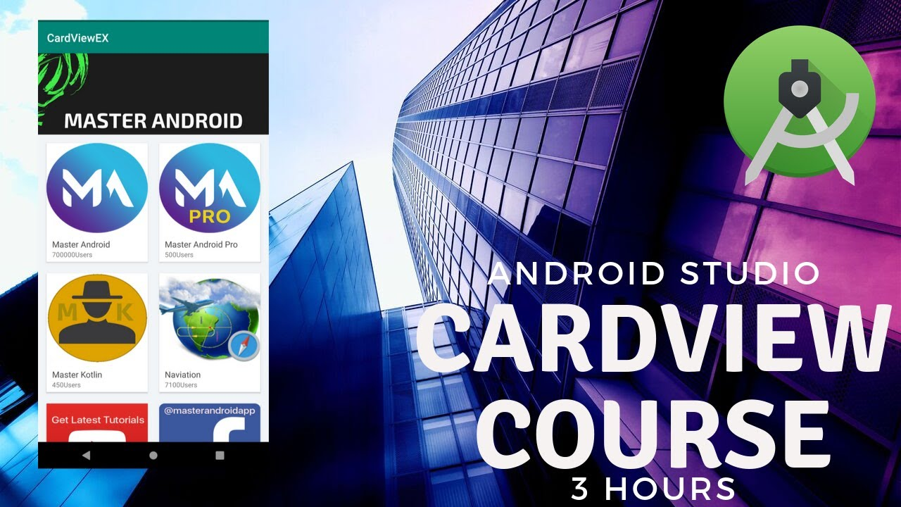 CardView & RecyclerView Complete Course - Learn android from zero to hero - Make Real Apps with