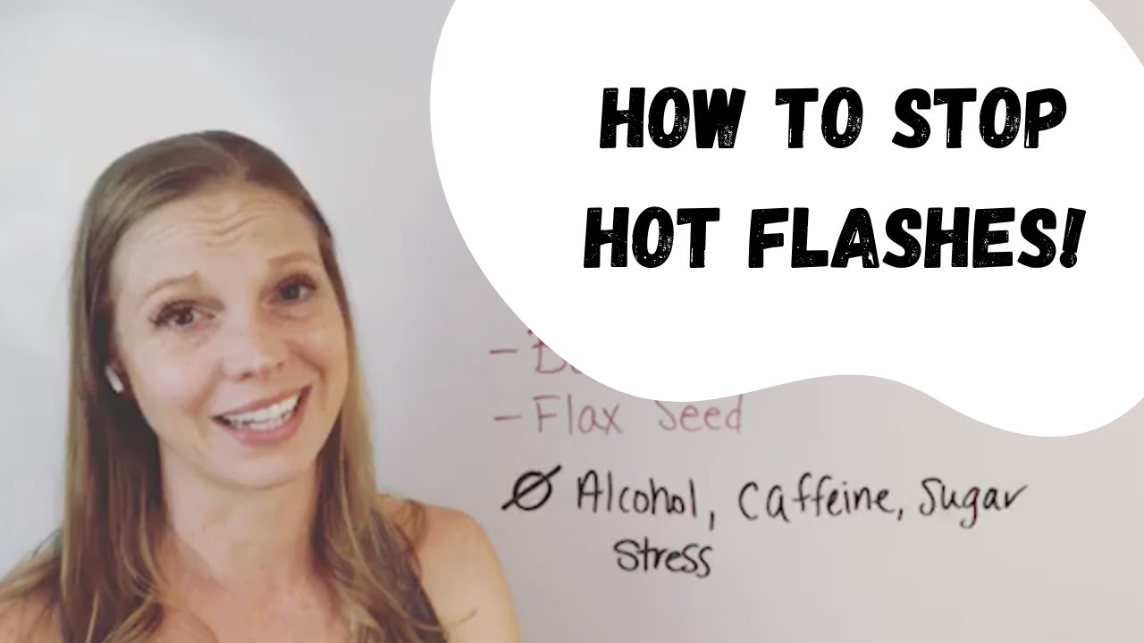 what can i do to stop my hot flashes