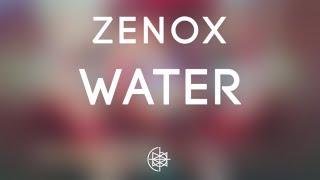 Zenox - Water