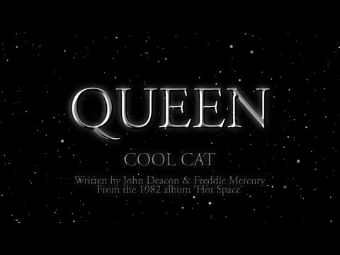 Queen - Cool Cat (Official Lyric Video)